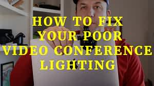 Poor-Video-Conference-Lighting-Portable-lighting-kit-solution-for-improving-your-poor-video-conference-lighting
